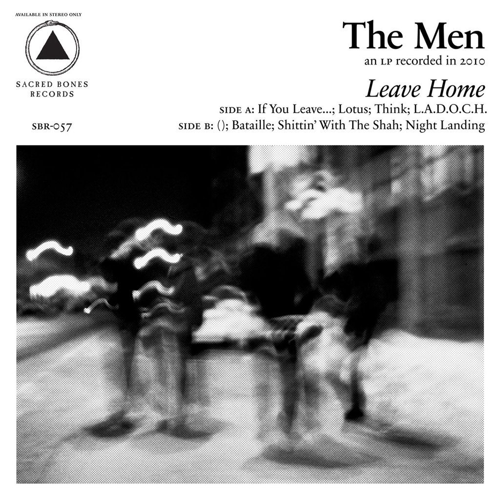 The Men - Leave Home LP